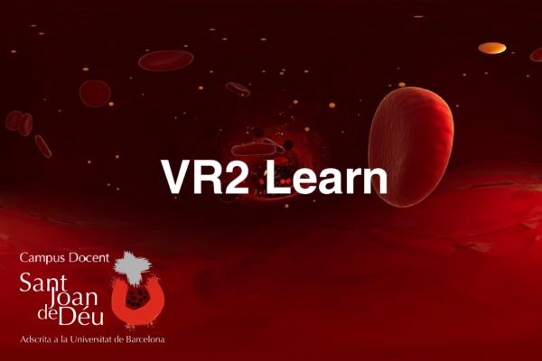 VR2 Learn es un proyecto de desarrollo de contenidos en colaboración con el Campus Docente del Hospital San Joan de Deu