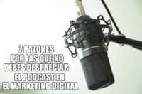 7 razones para usar el podcast en tu marketing digital